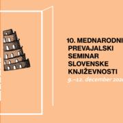 10. mednarodni prevajalski seminar. Oblikovanje: Maša Pfeifer